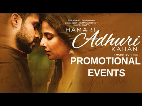 Hamari Adhuri Kahani Movie 2015 | Emraan Hashmi, Vidya Balan, Rajkummar Rao | Pre Release Promotion