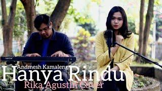 [1.65 MB] Andmesh Kamaleng - Hanya Rindu (Rika Agustin Cover)
