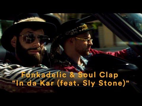 Funkadelic & Soul Clap feat. Sly Stone -