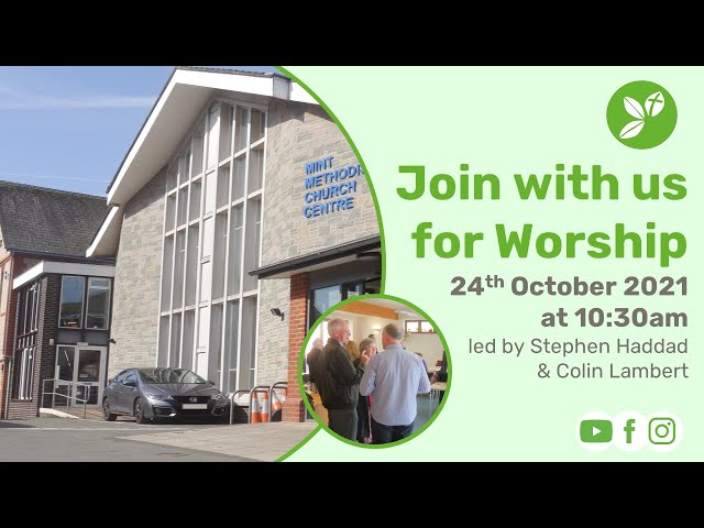 Sunday Morning Worship Livestream - 24th October 2021