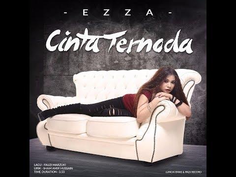Ezza - Cinta Ternoda - Official Music Video