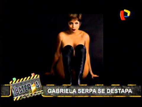 Gabriela Serpa se destapa