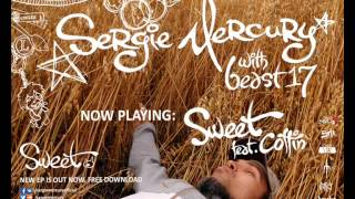 Sergie Mercury with beast17 - Sweet (feat. Coffin)