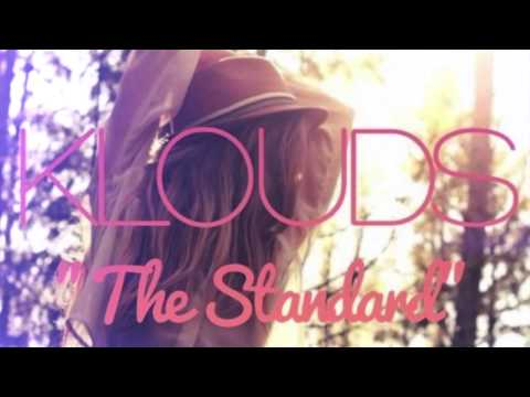 KLOUDS - The Standard
