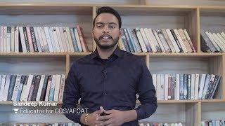 Sandeep Kumar teaches live on Unacademy Plus for CDS/AFCAT