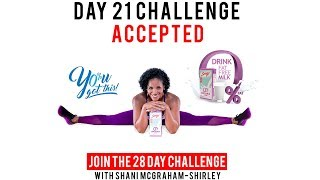 "Day 21: Serge 28 Day ""You Got This Challenge"" with Shani McGraham-Shirley"