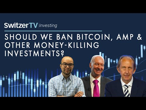 should-we-ban-bitcoin,-amp-and-other-money-killing-investments?- -episode-9- -switzer-tv