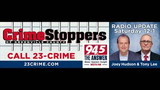 Weekly Crime Stoppers Update on 94-5 WGTK The Answer