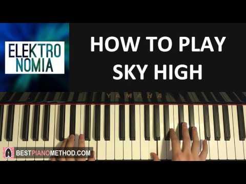 HOW TO PLAY - Elektronomia - Sky High (Piano Tutorial Lesson)