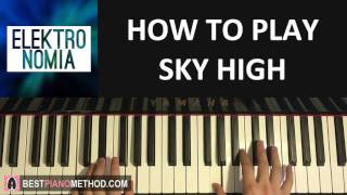 HOW TO PLAY - Elektronomia - Sky High (Piano Tutorial Lesson)