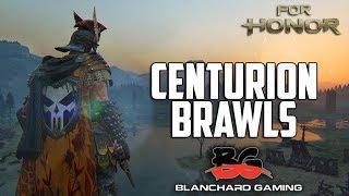 For Honor: Centurion Brawls ft. BlanchardGaming!