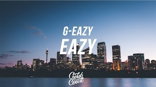 G-Eazy - Eazy (Audio) ft. Son Lux (Lyrics// Lyric Video)
