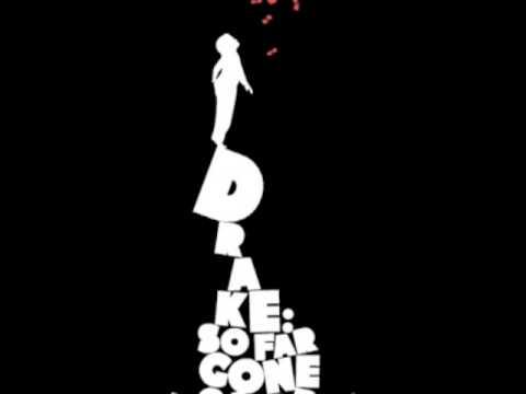 Outro  Drake So Far Gone Mixtape w Lyrics