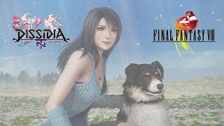 The Return of Rinoa Heartilly - Dissidia Final Fantasy NT