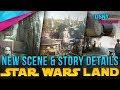 NEW Star Wars GALAXY'S EDGE Scenes & Story Details Revealed - Disney News - 6/07/18