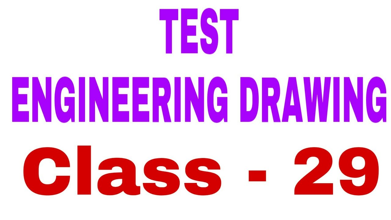 Test Engineering Drawing M C Q Alp Cbt 2 Class 29 Youtube