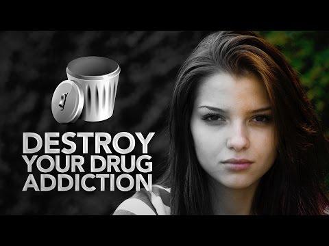 destroy-your-drug-addiction-(unique-tutorial)