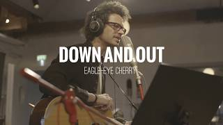 Eagle-Eye Cherry - Down & Out (Track by Track)