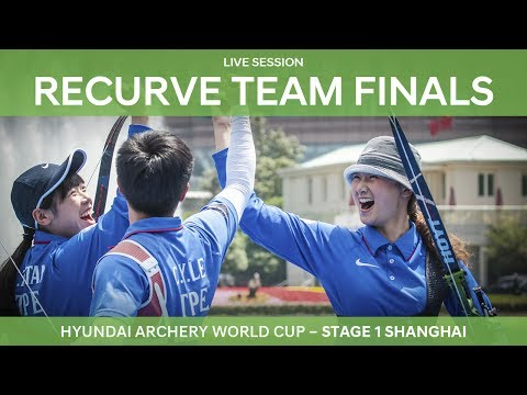 Live Session: Recurve Team Finals | Shanghai 2017 Hyundai Archery World Cup S1