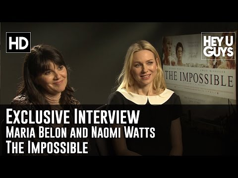 Maria Belon & Naomi Watts The Impossible Exclusive Movie