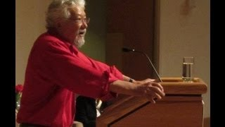 """Time is Running Out: Ecology or Economics?"" - David Suzuki - May 6, 2013"