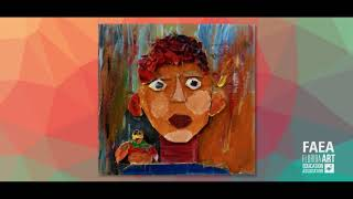 2018 FAEA K-12 Student ArtAssessment and Virtual Exhibition - Award of Excellence With Distinction