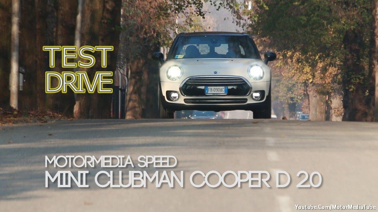 Mini Clubman Cooper 2016 Test Drive La Prova Su Strada Youtube