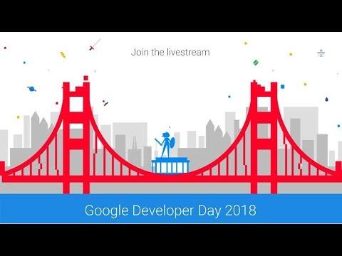 Google Developer Day at GDC 2018 Livestream