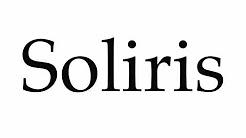 How to Pronounce Soliris