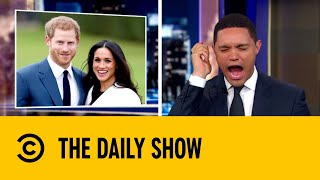 What Will Harry and Meghan Call Their First Child? | The Daily Show with Trevor Noah