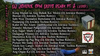 [NEW] Dj Jowskie Nonstop OPM Disco Remix pt.2 (2019)
