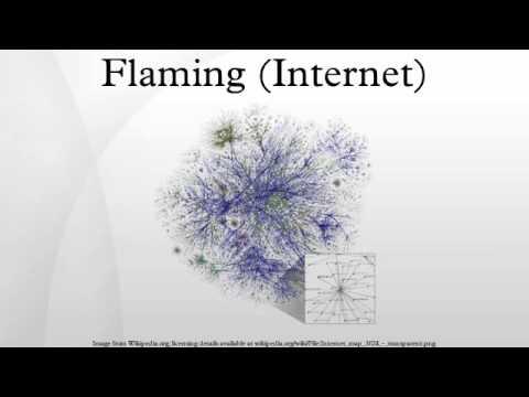 flaming internet