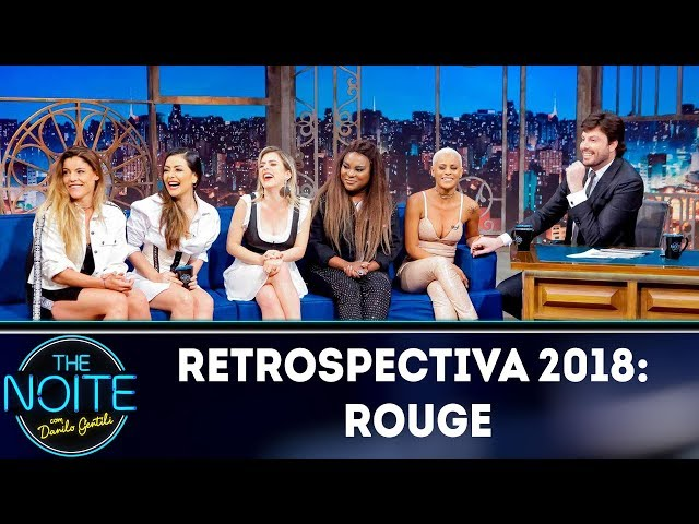 Retrospectiva 2018: Rouge | The Noite (04/02/19)