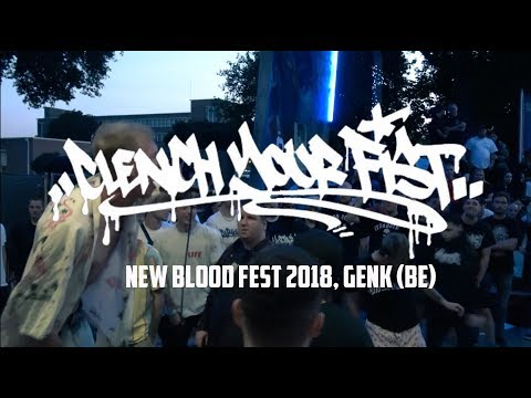 CLENCH YOUR FIST @ New Blood Fest 2018