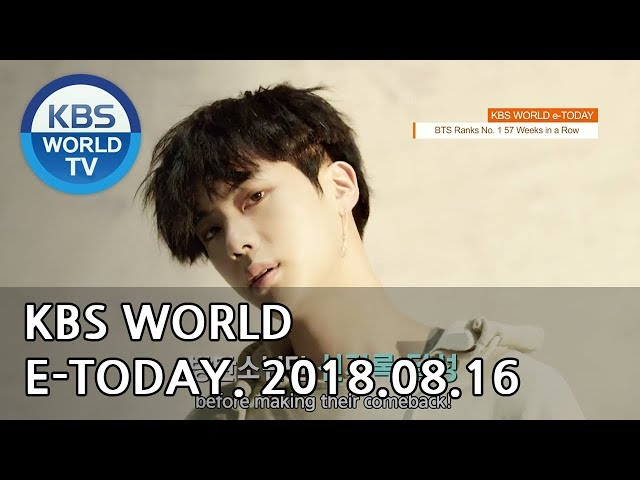 KBS WORLD e-TODAY [ENG/2018.08.16]