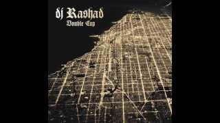 DJ Rashad - Let U No (feat Spinn) (Hyperdub 2013)