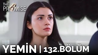 Yemin 132. Bölüm | The Promise Season 2 Episode 132