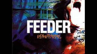Watch Feeder 20th Century Trip video