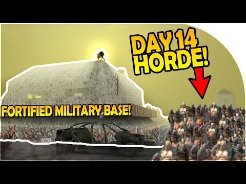 DAY 14 HORDE ATTACK vs FORTIFIED MILITARY BASE - 7 Days to Die Alpha 16 Gameplay Part 21