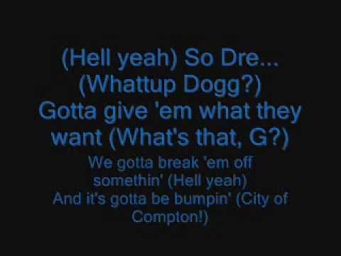 Ain't nuthin' but a G-Thang (Lyrics on screen)