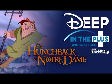 Disney+ Review | Disney's The Hunchback Of Notre Dame | Deep In The Plus