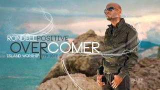 Overcomer - Rondell Positive
