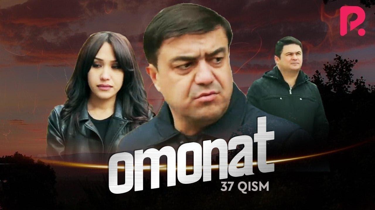 Omonat (o'zbek serial) | Омонат (узбек сериал) 37-qism MyTub.uz