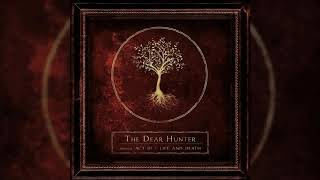 Act III: Life and Death - The Dear Hunter - Full Album HQ