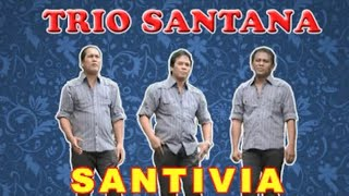 Trio Santana - Santivia - Official video