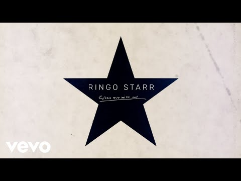 Ringo Starr - Grow Old With Me (Lyrics, 21 октября 2019)