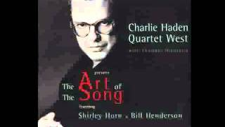 Charlie Haden Quartet West - Easy On The Heart