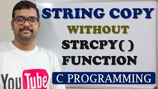 50 - STRING COPY WITHOUT USING STRCPY FUNCTION - C PROGRAMMING