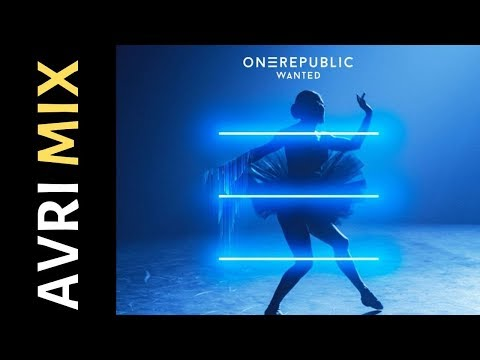 OneRepublic - Wanted (AVRI MIX)