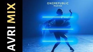 OneRepublic - Wanted (AVRI MIX)
